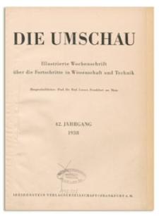 Die Umschau : Illustrierte Wochenschschrift über die Fortschritte in Wissenschaft und Technik. 42. Jahrgang, 1938, Heft 18