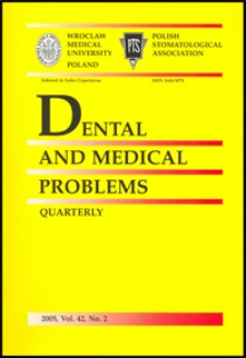 Dental and Medical Problems, 2005, Vol. 42, nr 2