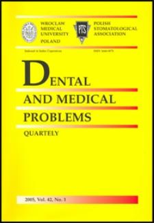 Dental and Medical Problems, 2005, Vol. 42, nr 1