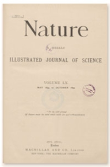 Nature : a Weekly Illustrated Journal of Science. Volume 60, 1899 August 17, [No. 1555]