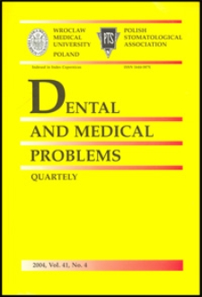 Dental and Medical Problems, 2004, Vol. 41, nr 4