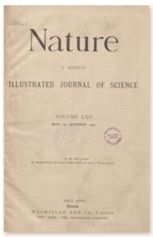 Nature : a Weekly Illustrated Journal of Science. Volume 62, 1900 September 13, [No. 1611]