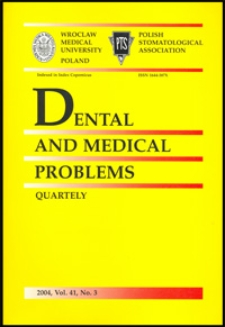 Dental and Medical Problems, 2004, Vol. 41, nr 3