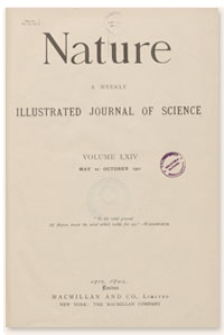 Nature : a Weekly Illustrated Journal of Science. Volume 64, 1901 October 3, [No. 1666]
