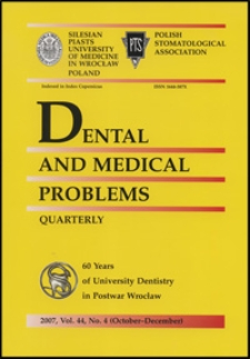Dental and Medical Problems, 2007, Vol. 44, nr 4