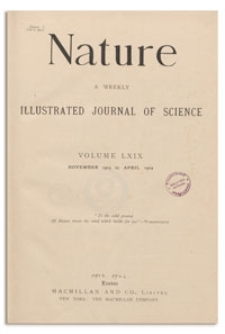 Nature : a Weekly Illustrated Journal of Science. Volume 69, 1904 November 12, [No. 1776]