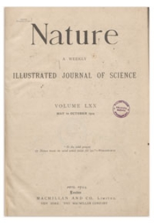 Nature : a Weekly Illustrated Journal of Science. Volume 70, 1904 October 6, [No. 1823]