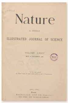 Nature : a Weekly Illustrated Journal of Science. Volume 74, 1906 May 24, [No. 1908]