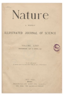 Nature : a Weekly Illustrated Journal of Science. Volume 75, 1907 January 10, [No. 1941]