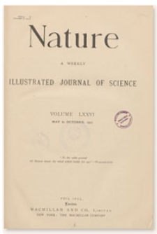 Nature : a Weekly Illustrated Journal of Science. Volume 76, 1907 October 17, [No. 1981]