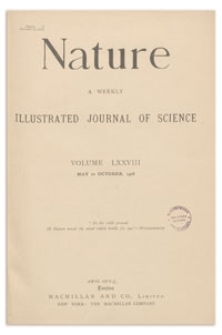 Nature : a Weekly Illustrated Journal of Science. Volume 78, 1908 May 28, [No. 2013]