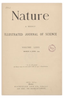 Nature : a Weekly Illustrated Journal of Science. Volume 80, 1909 June 10, [No. 2067]