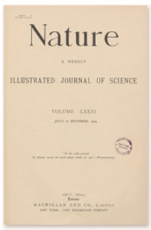 Nature : a Weekly Illustrated Journal of Science. Volume 81, 1909 July 29, [No. 2074]