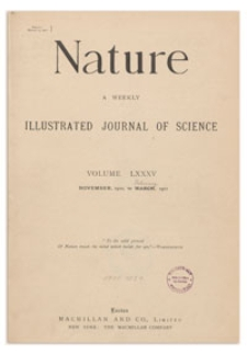 Nature : a Weekly Illustrated Journal of Science. Volume 85, 1911 January 19, [No. 2151]