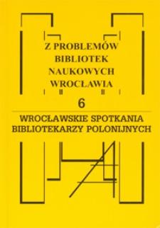 Wrocławskie Spotkania Bibliotekarzy Polonijnych