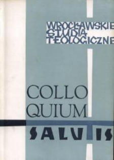 Colloquium Salutis : wrocławskie studia teologiczne. 4 (1972)