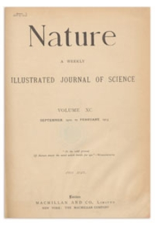 Nature : a Weekly Illustrated Journal of Science. Volume 90, 1912 November 7 [No. 2245]