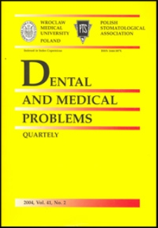 Dental and Medical Problems, 2004, Vol. 41, nr 2