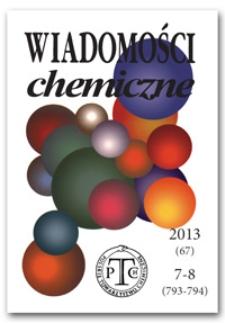 Wiadomości Chemiczne, Vol. 67, 2013, nr 7-8 (793-794)