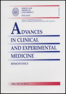 Advances in Clinical and Experimental Medicine, Vol. 13, 2004, nr 2