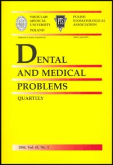 Dental and Medical Problems, 2004, Vol. 41, nr 1