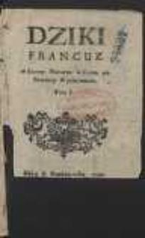 Dziki Francuz w Samey Naturze w swym zostawiony Wychowaniu. T. 1