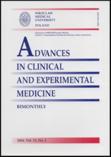 Advances in Clinical and Experimental Medicine, Vol. 13, 2004, nr 1