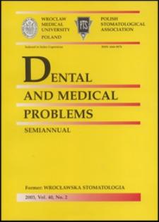 Dental and Medical Problems, 2003, Vol. 40, nr 2