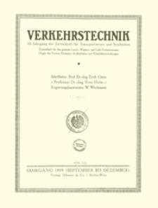 Verkehrstechnik : Zentralblatt für das gesamte Land-, Wasser- und Luftverkehrswesen. Organ des Vereins Deutscher Strassenbahn- und Kleinbahnverwaltungen, Jahrgang 1919, Oktober 25, Heft 6