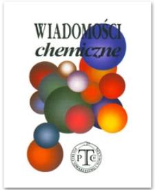 Wiadomości Chemiczne, Vol. 60, 2006, nr 3-4 (705-706)