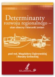 Determinanty rozwoju regionalnego : stan obecny i kierunki zmian