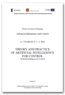 Theory and practice of artificial intelligence for control : artificial intelligence for control