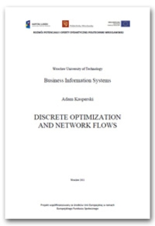 Discrete optimization and network flows