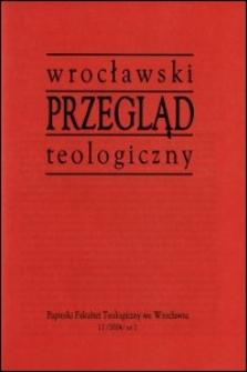 Wrocławski Przegląd Teologiczny. R. 12 (2004), nr 2