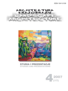 Architektura Krajobrazu : studia i prezentacje 4, 2007