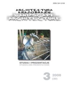 Architektura Krajobrazu : studia i prezentacje 3, 2008