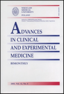 Advances in Clinical and Experimental Medicine, Vol. 12, 2003, nr 4