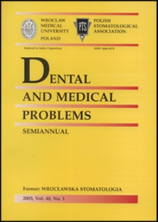 Dental and Medical Problems, 2003, Vol. 40, nr 1