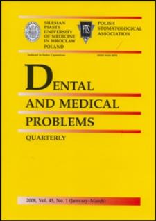 Dental and Medical Problems, 2008, Vol. 45, nr 1