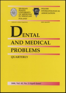 Dental and Medical Problems, 2008, Vol. 45, nr 2