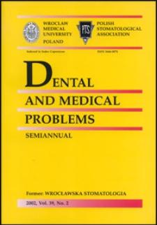 Dental and Medical Problems, 2002, Vol. 39, nr 2