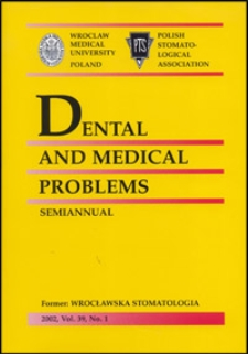 Dental and Medical Problems, 2002, Vol. 39, nr 1