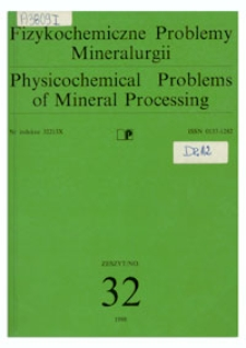 Physicochemical Problems of Mineral Processing, no. 32, 1998