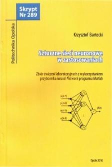 Sztuczne sieci neuronowe w zastosowaniach : zbiór ćwiczeń laboratoryjnych z wykorzystaniem przybornika Neural Network programu Matlab