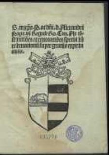 Regulae cancellariae (27 VIII 1492, 8 VIII 1495, 18 I 1495/6, 26 I 1495/6)