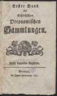 Erster Band der Schlesischen Oeconomischen Sammlungen […]. [St. 1-8]