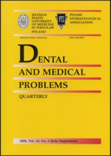 Dental and Medical Problems, 2008, Vol. 45, nr 3