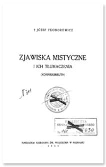 Zjawiska mistyczne i ich tłumaczenia : (Konnersreuth)