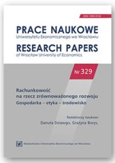Rachunkowość na rzecz zrównoważonego rozwoju. Prace Naukowe Uniwersytetu Ekonomicznego we Wrocławiu = Research Papers of Wrocław University of Economics, 2014, Nr 329, s. 225-231