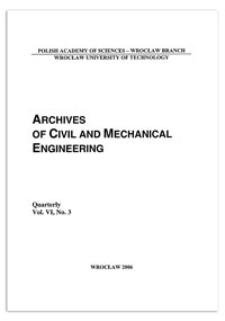 Archives of Civil and Mechanical Engineering, Vol. 6, 2006, nr 3